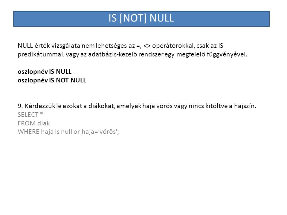 IS [NOT] NULL